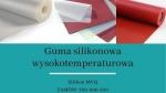 Guma silikonowa wysokotemperaturowa MVQ - płyty silikonowe do wysokich temperatur